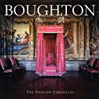 Boughton: The English Versailles by KBE The…