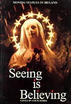 Seeing is Believing by Colm Tóibín