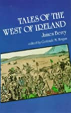 Tales of the West of Ireland by James Berry