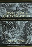 Cooper, John W.: Body, Soul, and Life Everlasting: Biblical Anthropology and the Monism-Dualism Debate