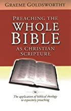 PREACHING THE WHOLE BIBLE AS CHRISTIAN…