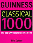 The Guinness Classical Top 1000 by Robert…