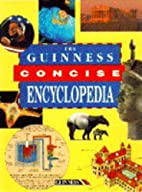 The Guinness Concise Encyclopedia by Ian…