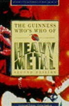 The Guinness Who's Who of Heavy Metal by…
