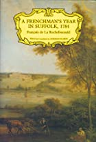 A Frenchman's Year in Suffolk, 1784 (Suffolk…