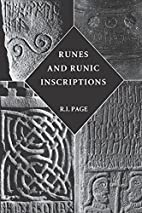 Runes and Runic Inscriptions: Collected…