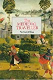 Norbert Ohler: The Medieval Traveller