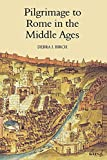 Birch, Debra J. (Debra Julie): Pilgrimage to Rome in the Middle Ages: Continuity and Change