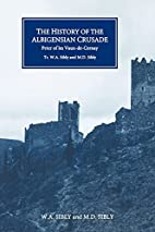 The History of the Albigensian Crusade:…