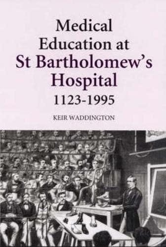 medical-education-at-st-bartholomews-hospital-1123-1995