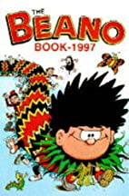 The Beano Book 1997 by D.C. Thomson & Co.