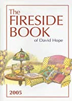 The Fireside Book of David Hope 2005 by…