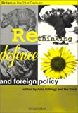 Gittings, John: Britain in the 21st Century: Rethinking Defence and Foreign Policy