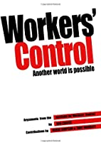 Workers' Control: a Book of Readings and…