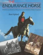 The Endurance Horse: A World Survey from…