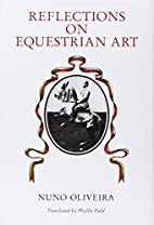 Reflections on Equestrian Art by Nuno…