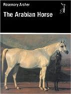 The Arabian Horse (Allen Breed Series) by…