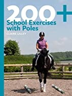 200 School Exercises with Poles by Claire…