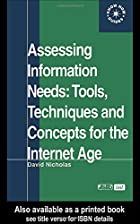 Assessing Information Needs: Tools and…