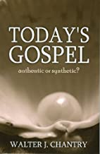 Today's Gospel: Authentic or Synthetic? by…