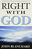 Blanchard, John: Right With God