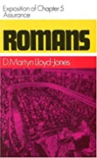 Romans: Assurance, Exposition of Chapter 5…