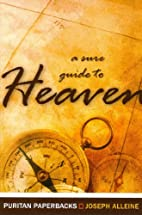 A Sure Guide to Heaven by Joseph Alleine