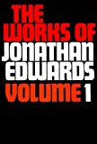 Edwards, Jonathan: Works of Jonathan Edwards