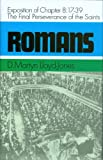 Lloyd-Jones, D.M.: Romans: An Exposition of Chapter 8  17-39 the Final Perseverance of the Saints