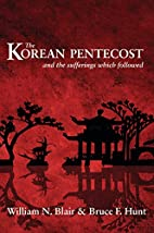 The Korean Pentecost and the Sufferings…