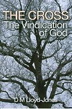 Cross: The Vindication of God by David…