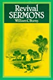 Burns, William C.: Revival Sermons