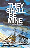 Tallach, John: They Shall Be Mine