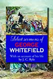 Whitefield, George: Select Sermons of George Whitefield
