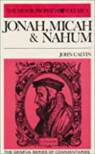Jonah, Micah & Nahum (Geneva Series of…
