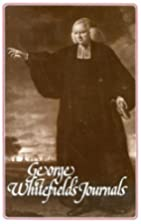 George Whitefield's Journals by George…