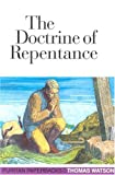 Watson, Thomas: The Doctrine of Repentance