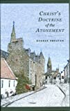 Smeaton, George: Christ's Doctrine of the Atonement