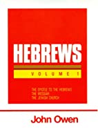 An Exposition of Hebrews: Volume 1:…