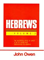 An Exposition of Hebrews: Volume 2:…
