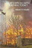 Albert N. Martin: Whats Wrong/Preaching