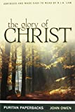 Owen, John: The Glory of Christ