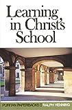 Venning, Ralph: Learning in Christ's School (Puritan Paperbacks)