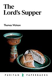 The Lord's Supper (Puritan Paperbacks)…