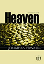 Heaven: A World of Love by Jonathan Edwards