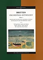 Britten Orchestral Anthology, Vol. 1 (The…