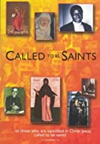 Called to be Saints: Lent 2002 by Churches…