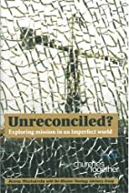 Unreconciled?: Exploring Mission in an…
