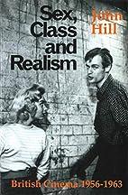 Sex, Class and Realism: British Cinema…
