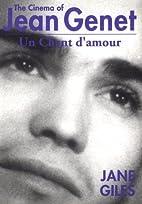 The cinema of Jean Genet : Un chant d'amour…